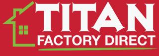 Titan Factory Direct